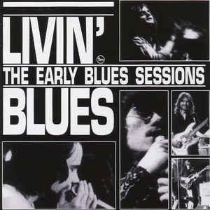 livin' blues - the early blues sessions