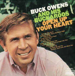 buck owens & the buckaroos - open up your heart (