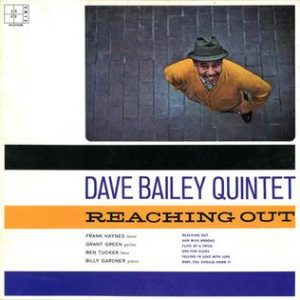 dave bailey quintet - reaching out (1961)