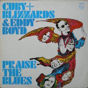 eddie boyd & cuby + blizzards - praise the blues (1967)