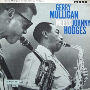 gerry mulligan & johnny hodges - gerry meets johnny