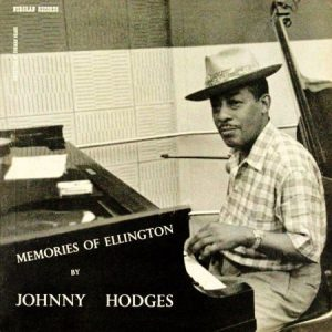 johnny hodges - memories of ellington