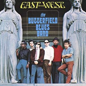 paul butterfield blues band - east-west (
