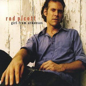 rod picott - girl from arkansas (2004)