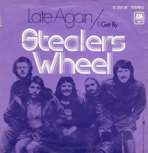 gestealers wheel - single: 1972 - late again
