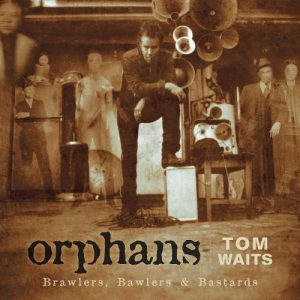 tom waits - brawlers, bawlers & bastards