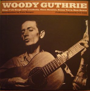 woody guthrie & cisco Houston