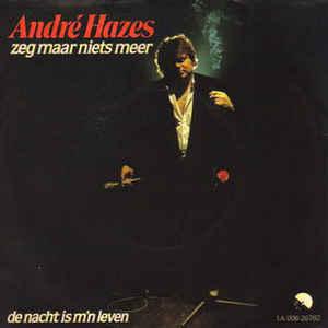 andré hazes - single 1981 - zeg maar niets meer