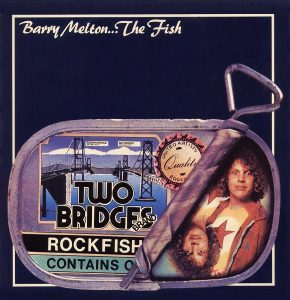 barry melton - barry melton...the fish (1976)