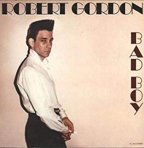 robert gordon - bad boy
