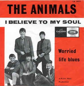 the animals - single 1965 - i believe to my soul