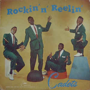 the cadets - rockin 'n' reelin (1957)